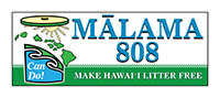 Malama 808 - Make Hawaii Litter Free